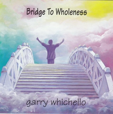 The Bridge to Wholeness  (Music Download)