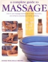 Massage - a complete guide