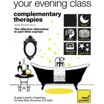 Your Evening Class - Complementary Therapies