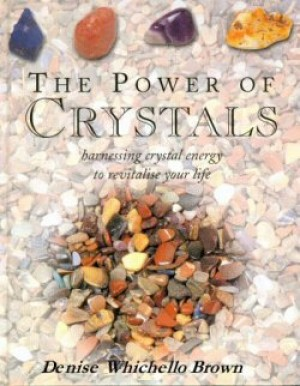 The Power of Crystals (Hardback)